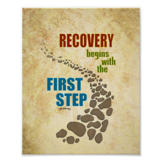 Recovery, the First Step (12 step, drug free) Poster