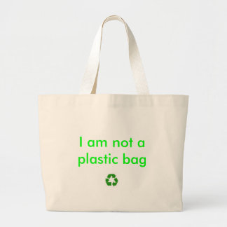 recycle, I am not a plastic bag