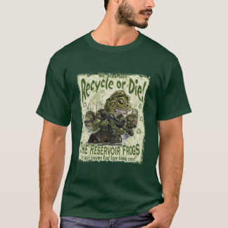 Recycle or Die Frogs T-Shirt