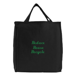 Recycle, Reduce, Reuse Bags