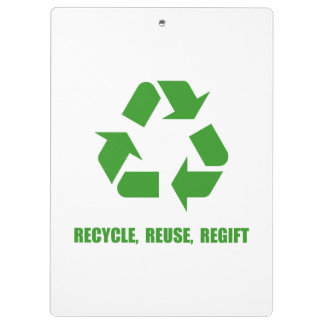 Recycle Reuse Regift Clipboard