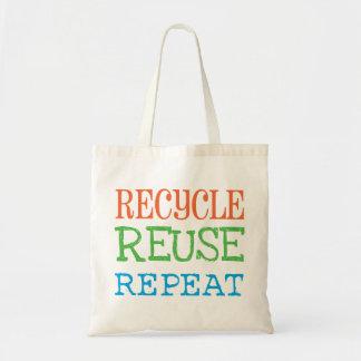 Recycle, Reuse, Repeat Bag