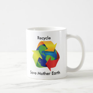 Recycle Save Mother Earth Mug
