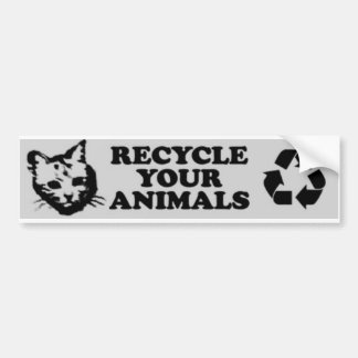 recycle your animals bumper sticker