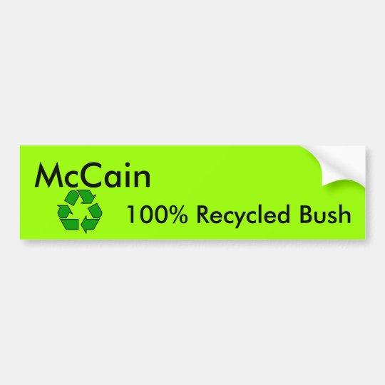 Recycled Bush Bumper Sticker