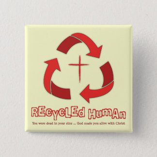 Recycled Human Christian button