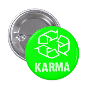 recycled karma 1 inch round button