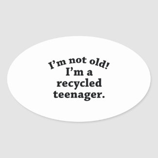 Recycled Teenager Oval Sticker