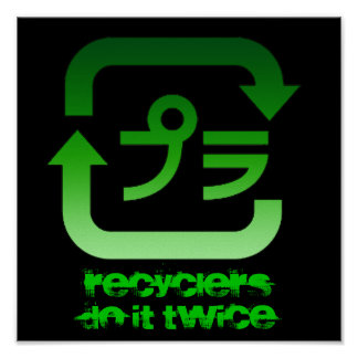 RecyclersDo It Twice Poster