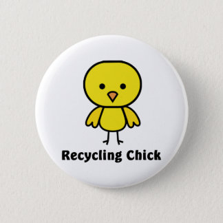 Recycling Chick 2 Inch Round Button