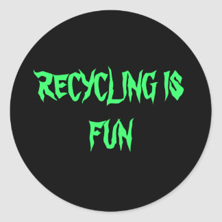 RECYCLING IS FUN ROUND STICKERS