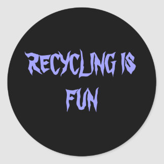 RECYCLING IS FUN CLASSIC ROUND STICKER
