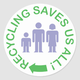 Recycling Saves Us All Sticker