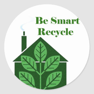 Recyle Be Smart Environmental Issues Round Sticker