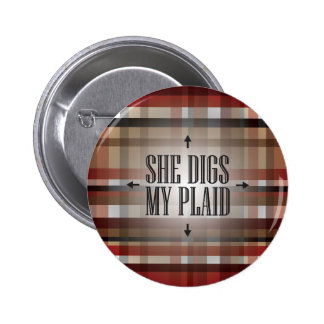 Red and Black She Digs my Plaid 2 Inch Round Button