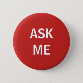 Red and White Ask Me Volunteer Button