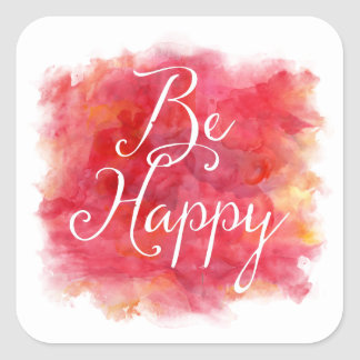 Red Be Happy Inspirational Watercolor Quote Square Sticker