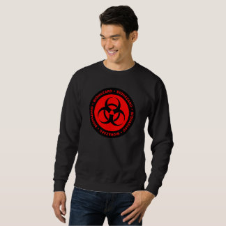 Red Biohazard Warning Sign Sweatshirt