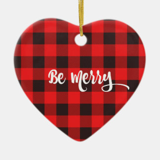 Red & Black Buffalo Check Plaid BE MERRY Ceramic Heart Ornament