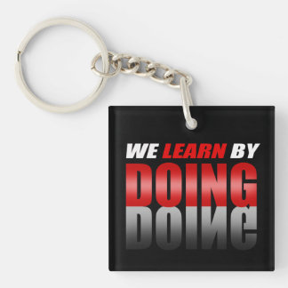 Red|Black We Learn By Doing Single-Sided Square Acrylic Keychain