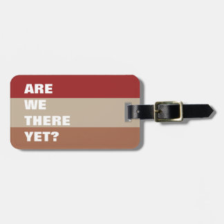 Red Brown Tan Color Palette Striped Funny Text Luggage Tag