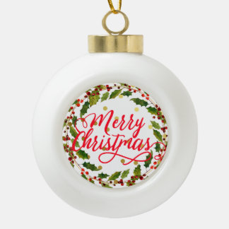 Red Calligraphy Merry Christmas Holly Wreath Ceramic Ball Christmas Ornament