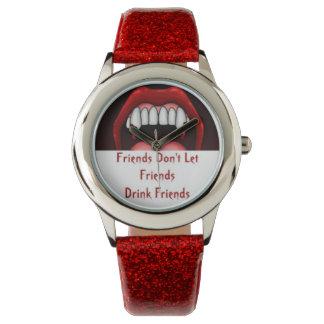 Red Custom friends don' T let friends drink frien Watch