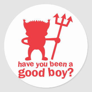 RED DEVIL have you been a good boy? Round Sticker