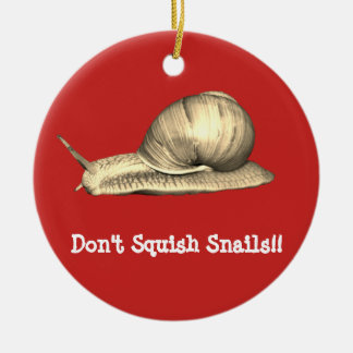 Red Don't Squish Snails Design Ceramic Ornament