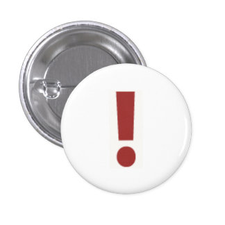 Red Exclamation Point 1 Inch Round Button