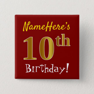 Red, Faux Gold 10th Birthday, With Custom Name 2 Inch Square Button