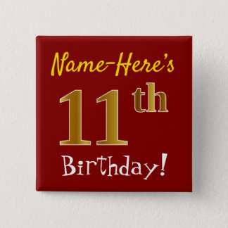 Red, Faux Gold 11th Birthday, With Custom Name 2 Inch Square Button
