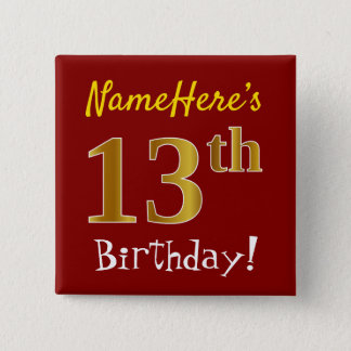 Red, Faux Gold 13th Birthday, With Custom Name 2 Inch Square Button