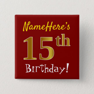 Red, Faux Gold 15th Birthday, With Custom Name 2 Inch Square Button