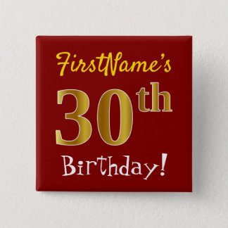 Red, Faux Gold 30th Birthday, With Custom Name 2 Inch Square Button