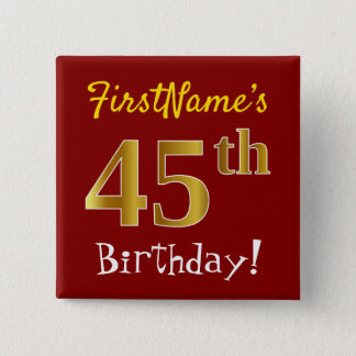 Red, Faux Gold 45th Birthday, With Custom Name 2 Inch Square Button