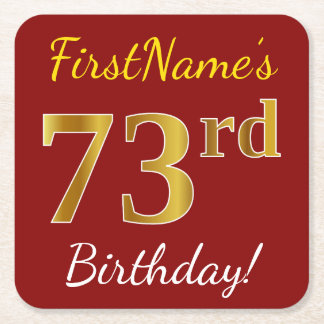 Red, Faux Gold 73rd Birthday + Custom Name Square Paper Coaster