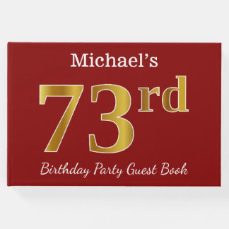 Red, Faux Gold 73rd Birthday Party + Custom Name Guest Book
