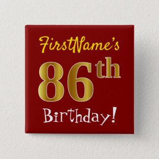 Red, Faux Gold 86th Birthday, With Custom Name 2 Inch Square Button