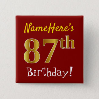 Red, Faux Gold 87th Birthday, With Custom Name 2 Inch Square Button