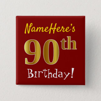 Red, Faux Gold 90th Birthday, With Custom Name 2 Inch Square Button