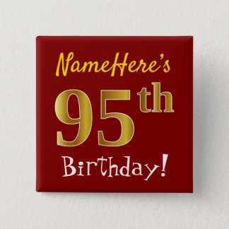 Red, Faux Gold 95th Birthday, With Custom Name 2 Inch Square Button
