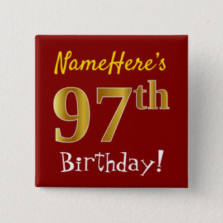 Red, Faux Gold 97th Birthday, With Custom Name 2 Inch Square Button