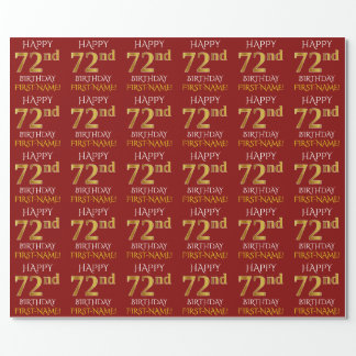 """Red, Faux Gold """"HAPPY 72nd BIRTHDAY"""" Wrapping Paper"""