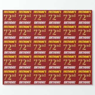 "Red, Faux/Imitation Gold, ""72nd BIRTHDAY"" Wrapping Paper"