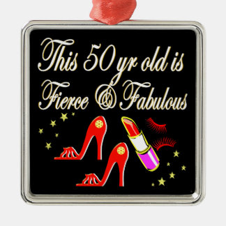 RED FIERCE AND FABULOUS 50TH BIRTHDAY METAL ORNAMENT