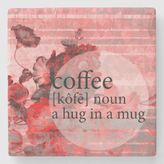 Red Floral Coffee Hug in a Mug Quote Stone Coaster