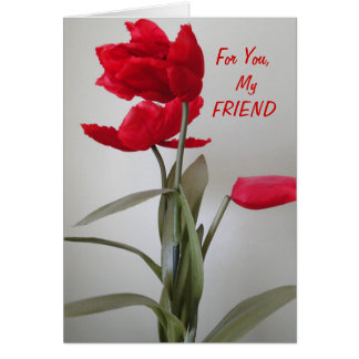 Red Flower, My Friend Card