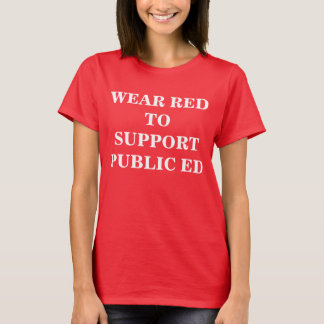 RED for PUBLIC ED T-Shirt