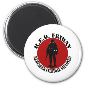 RED FRIDAY - REMEMBER EVERYONE DEPLOYED MAGNET
